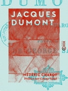 Jacques Dumont by George Sand
