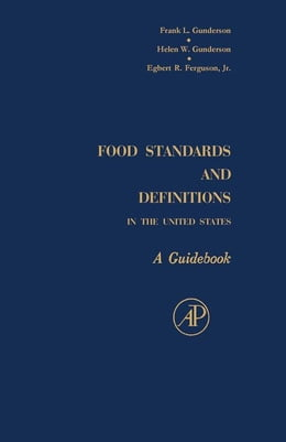 Book Food Standards and Definitions In the United States: A Guidebook by Gunderson, Frank L.