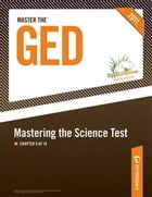 Master the GED: Mastering the Science Test: Chapter 8 of 16 by Peterson's