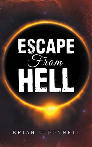 Escape from Hell by Brian O'Donnell