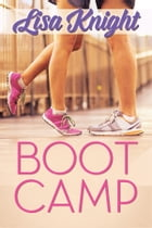 Boot Camp by Lisa Knight