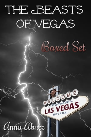 Beasts of Vegas Boxed Set by Anna Abner