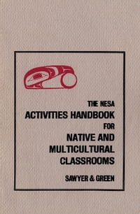 NESA: Activites Handbook for Native and Multicultural Classrooms