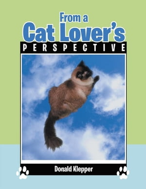 From a Cat Lover's Perspective