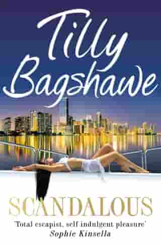 Scandalous: an action-packed romance, the perfect book to escape with this summer by Tilly Bagshawe