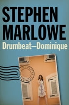 Drumbeat – Dominique by Stephen Marlowe