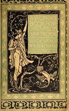 A Wonder Book for Girls & Boys (Illustrated) by Nathaniel Hawthorne