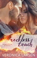 Reckless Touch 105ea9d5-8dbf-439f-b795-42529aecd0b5