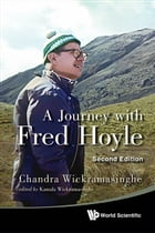 A Journey with Fred Hoyle by Chandra Wickramasinghe