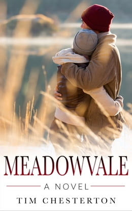 Book Meadowvale: A Novel by Tim Chesterton