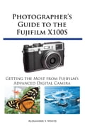 1230000202428 - Alexander White: Photographer's Guide to the Fujifilm X100S - Book