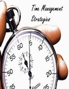 Time Management Strategies by V.T.