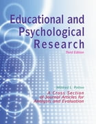 Educational and Psychological Research: A Cross-Section of Journal Articles for Analysis and Evaluation by Mildred L Patten