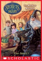 The Mask of Maliban (The Secrets of Droon #13) by Tony Abbott