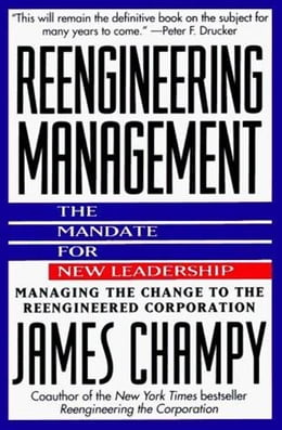 Book Reengineering Management: Mandate for New Leadership, The by James Champy
