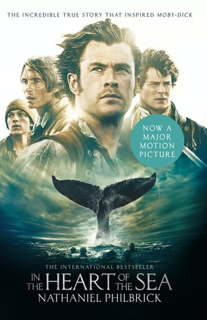 In the Heart of the Sea: The Epic True Story that Inspired ?Moby Dick? (Text Only)