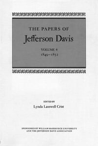 The Papers of Jefferson Davis: 1849--1852