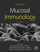 Mucosal Immunology by Jiri Mestecky