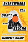 Everywhere You Don't Belong Cover Image