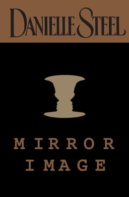Book Mirror Image by Danielle Steel