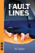 Fault Lines (NHB Modern Plays) by Ali Taylor