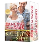 Dancing in the Dark by Kathryn Shay