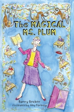 Book The Magical Ms. Plum by Bonny Becker