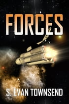 Forces by S. Evan Townsend