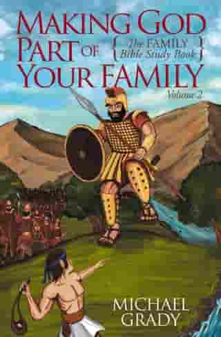 Making God Part of Your Family by Michael Grady