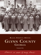 Glynn County by Benjamin Allen