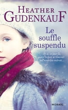Le souffle suspendu by Heather Gudenkauf