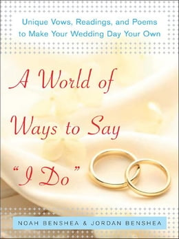 Book A World of Ways to Say I Do by benShea, Noah