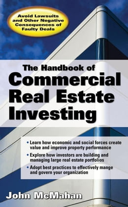 Book The Handbook of Commercial Real Estate Investing : State of the Art Standards for Investment… by McMahan, John