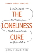 The Loneliness Cure 44e24f03-eb3c-40c9-aabd-5688aa9c1826