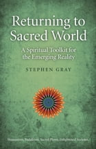Returning To Sacred World: A Spiritual