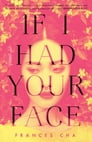If I Had Your Face Cover Image