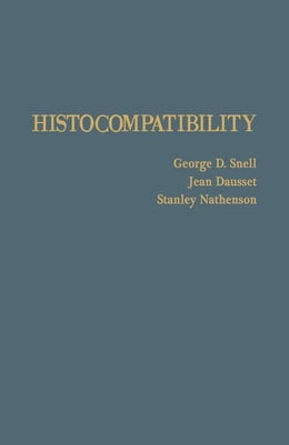 Book Histocompatibility by Snell, George