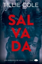 Salvada by Tillie Cole