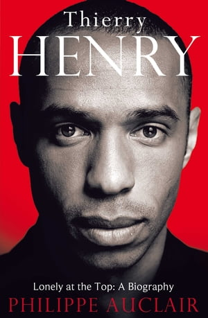 Thierry Henry Lonely at the Top