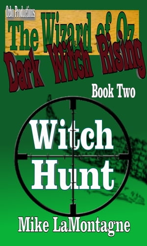 Witch Hunt by Mike LaMontagne