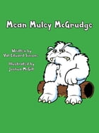 Mean Muley McGrudge by Val Edward Simone