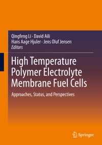 High Temperature Polymer Electrolyte Membrane Fuel Cells: Approaches, Status, and Perspectives