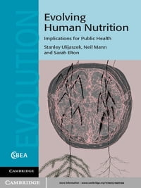 Evolving Human Nutrition: Implications for Public Health