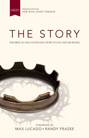 NKJV,  The Story,  eBook The Bible as One Continuing Story of God and His People