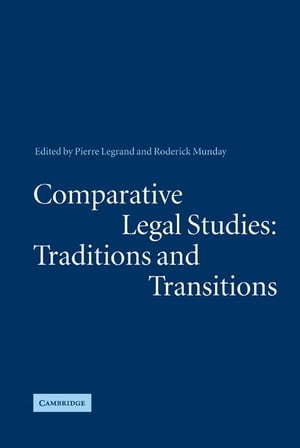 Comparative Legal Studies: Traditions and Transitions