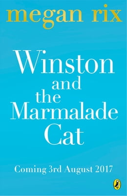 Book Winston and the Marmalade Cat by Megan Rix