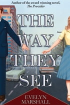 The Way They See by Evelyn Marshall