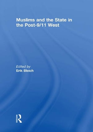 Muslims and the State in the Post-9/11 West