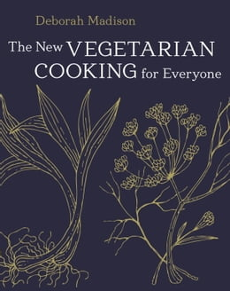 Book The New Vegetarian Cooking for Everyone by Deborah Madison