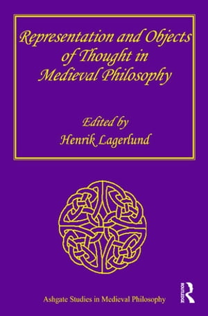 Representation and Objects of Thought in Medieval Philosophy